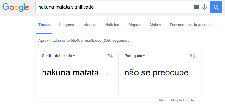 """Print screen do Google translator. Diz que """"hakuna matata"""" em Suaíli significa """"não se preocupe"""" em Português."""